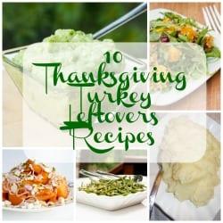 10 Thanksgiving Turkey Leftover Recipes