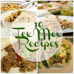 10 Tex Mex Recipes