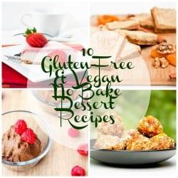 10 Gluten-Free and Vegan No Bake Desserts