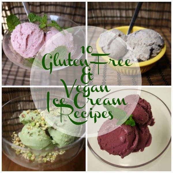 10 Gluten-Free and Vegan Ice Cream Recipes