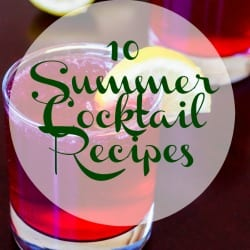10 Summer Cocktail Recipes