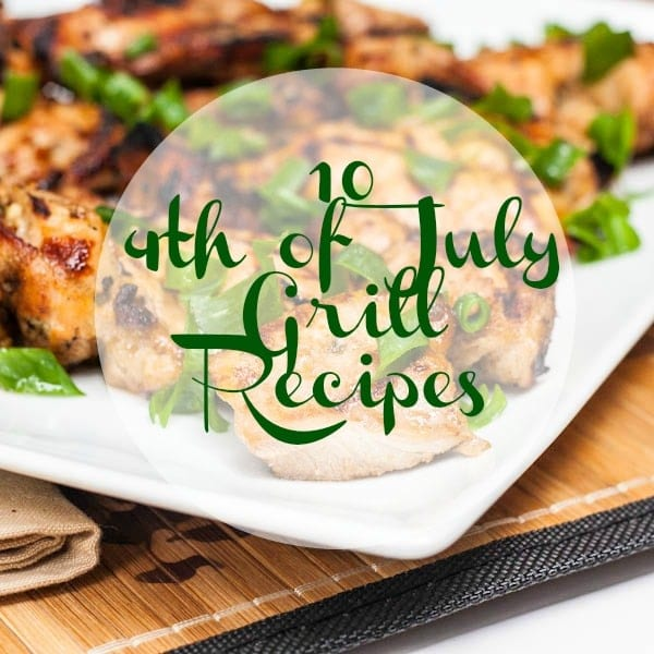 10 4th of July Grill Recipes