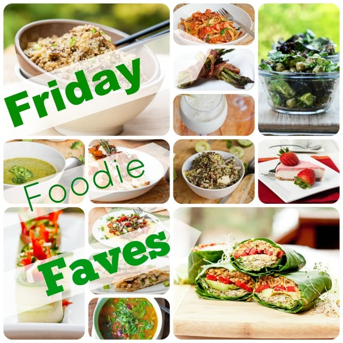 friday foodie faves