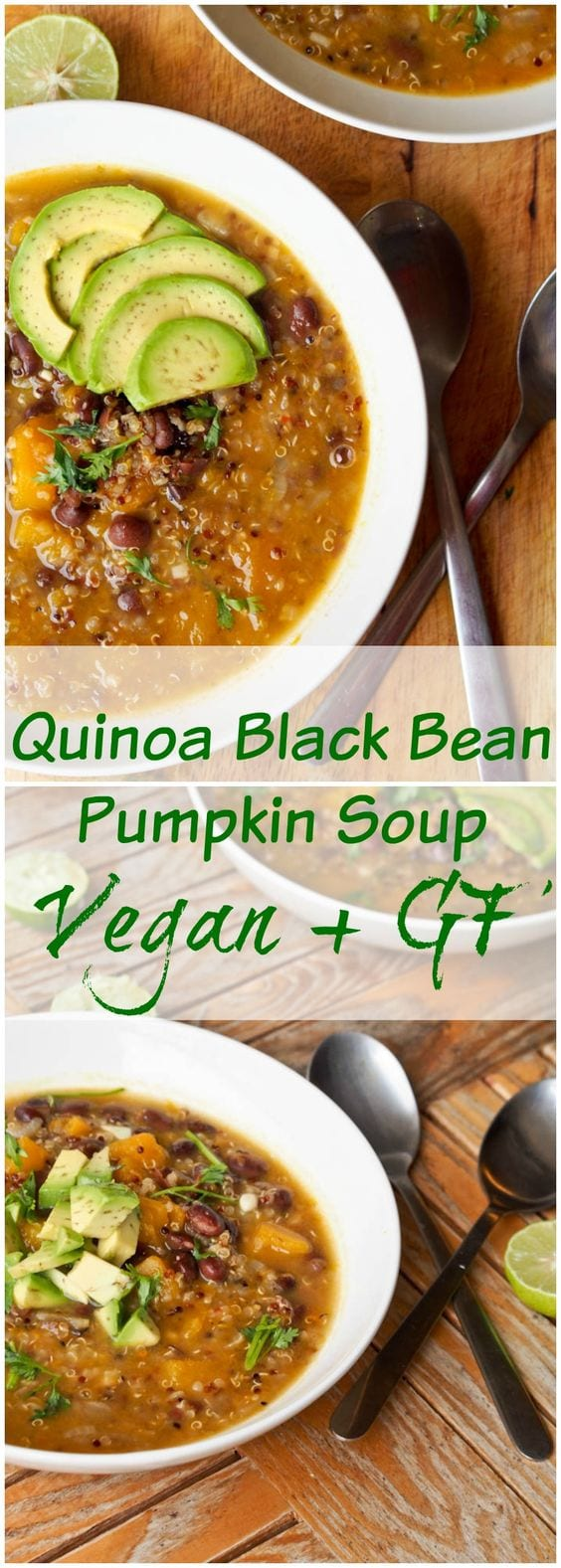 Vegan Quinoa Black Bean Pumpkin Soup is the ultimate one pot fall inspired meal. 35 minutes from start to finish with uber healthy ingredients. A real feel good meal. #vegan #quinoa #healthy #dinner #soup #fall