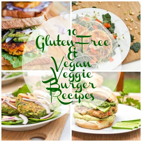 10 Vegan and Gluten Free Veggie Burger Recipe