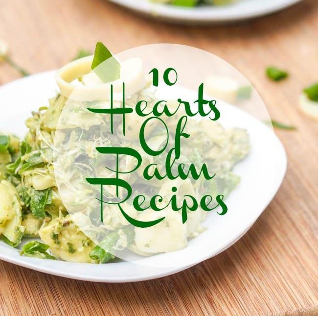10 Hearts of Palm Recipes