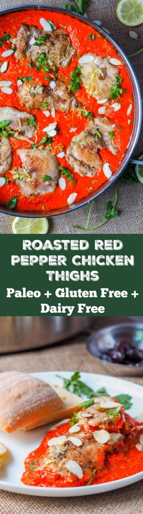 Seven ingredient roasted red pepper chicken is made with chicken thighs cooked in a super creamy roasted red pepper sauce with almonds and coconut milk. The ultimate dinner party meal. Easy to make and fit for a crowd. Paleo, Gluten-Free and Dairy-Free #paleo #chicken #dinner #healthy
