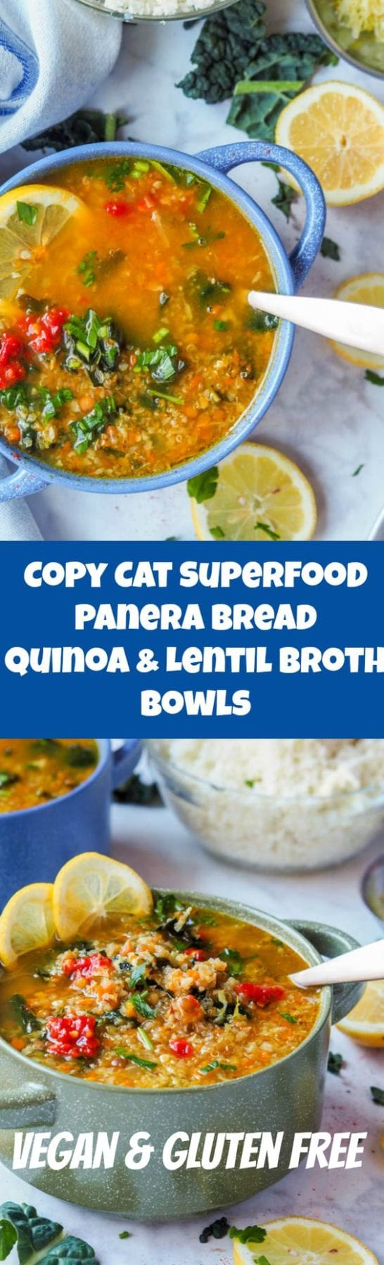 Healthy superfood copycat Panera broth bowls with lentils, quinoa, kale and cauliflower makes for the most comforting and nutritious one pot meal. Gluten Free and can be made Vegan #healthy #soup #dinner #vegan #glutenfree