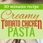 creamy tomato chicken pasta pin