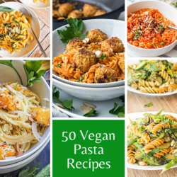 50 Easy Vegan Pasta Recipes That Anyone Can Get Right